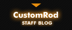 CustomRod CUSTOM GALLERY